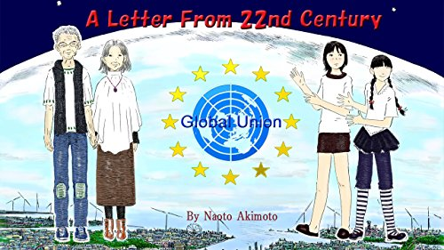 A Letter From 22nd Century: Global Union (Future Ecologically Fantasy Manga) (English Edition)