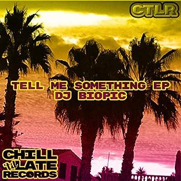 Tell Me Something EP