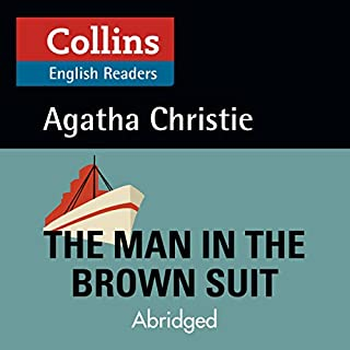 The Man in the Brown Suit: B2 (Collins Agatha Christie ELT Readers) Titelbild