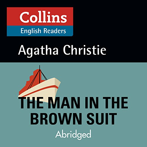 The Man in the Brown Suit: B2 (Collins Agatha Christie ELT Readers) audiobook cover art
