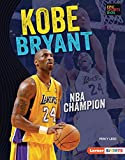 Kobe Bryant: NBA Champion (Epic Sports Bios (Lerner ™ Sports)) (English Edition)