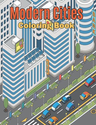 Compare Textbook Prices for Modern Cities Coloring Book: Playful Patterns Urban Buildings City Adult Coloring Book Gifts for Mom, Dad, Husband, Wife - Printable Dream City Coloring Book for Relaxation and Meditation  ISBN 9798544496038 by Publications, InkWorks