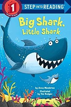 Big Shark, Little Shark (Step into Reading) by [Anna Membrino, Tim Budgen]