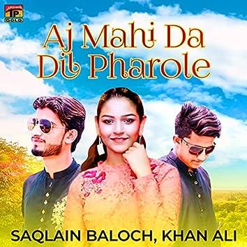 Aj Mahi Da Dil Pharole - Single