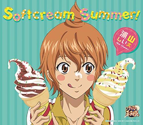 Softcream Summer!(アニメ「新テニスの王子様」)