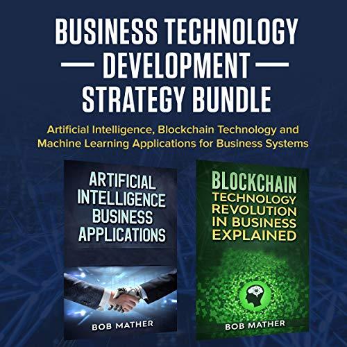Business Technology Development Strategy Bundle audiobook cover art