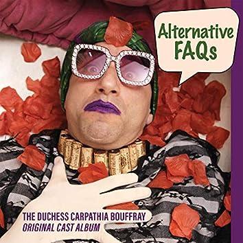 The Duchess Carpathia Bouffray Alternative Faqs (Original Cast Album)