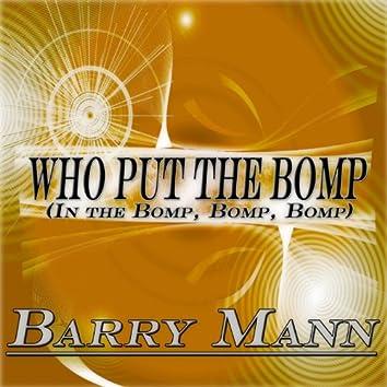 Who Put the Bomp in the Bomp, Bomp, Bomp (Original Album Remastered)