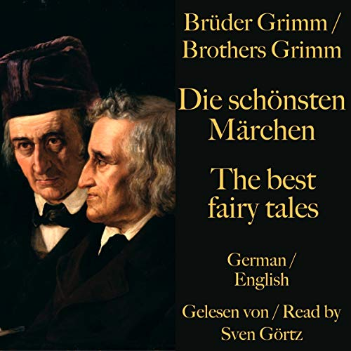 Die schönsten Märchen der Brüder Grimm / The best fairy tales of the Brothers Grimm cover art