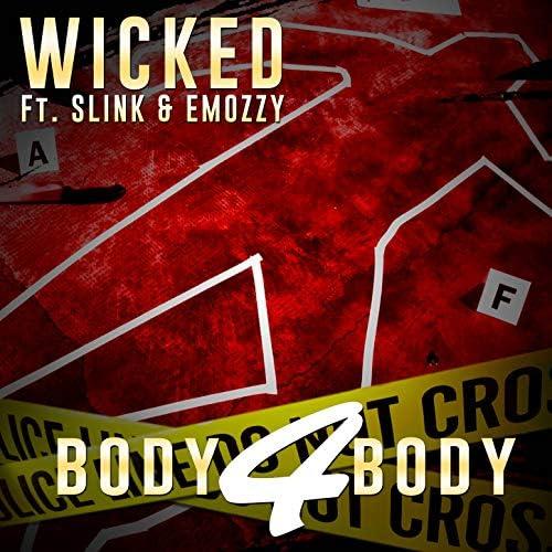 Wicked feat. E Mozzy & Slink