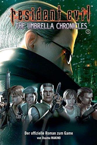 Resident Evil, Bd. 10: Umbrella Chronicles I