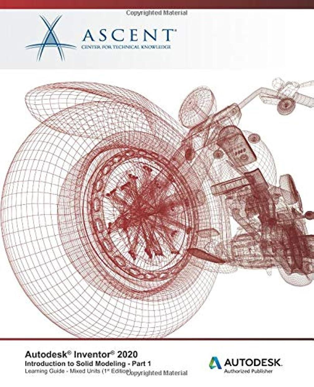 おばさんクレーター二Autodesk Inventor 2020: Introduction to Solid Modeling (Mixed Units) - Part 1: Autodesk Authorized Publisher
