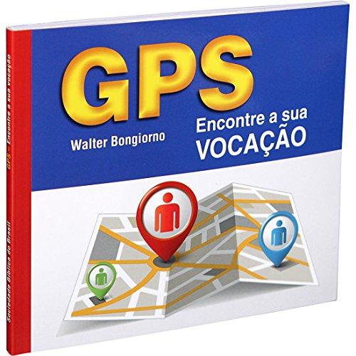 GPS – Encontre a sua vocação: Nova Tradução na Linguagem de Hoje (NTLH)