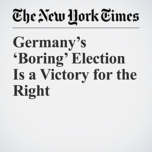 Germany's 'Boring' Election Is a Victory for the Right copertina