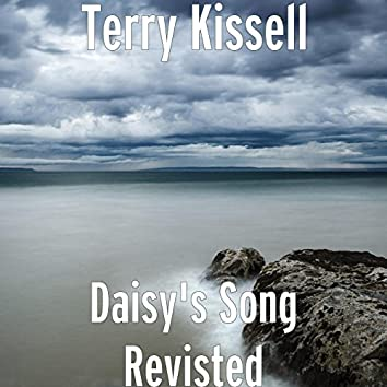Daisy's Song Revisted