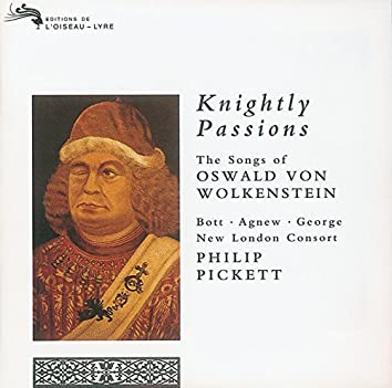 Knightly Passions: The Songs of Oswald von Wolkenstein