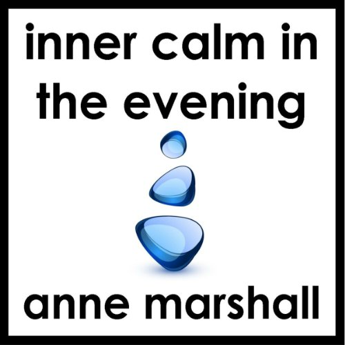 Inner Calm in the Evening audiobook cover art