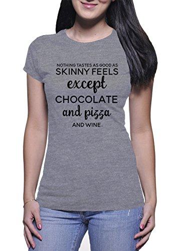 BlackMeow niets smaakt zo goed als skinny voelt behalve chocolade pizza wijn vrouwen wit T-Shirt