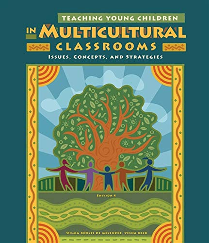 Teaching Young Children in Multicultural Classrooms:...