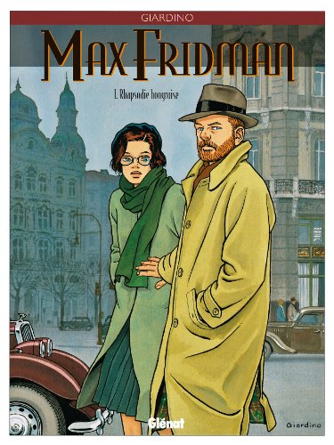 Max Fridman - Tome 01 : Rhapsodie hongroise (French Edition)