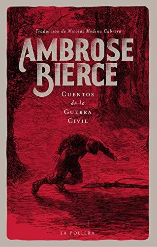 Cuentos de la Guerra Civil – Ambrose Bierce  51vZgffoFcL