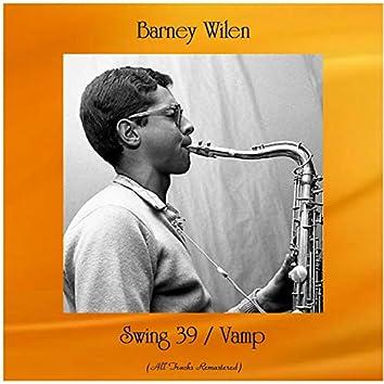 Swing 39 / Vamp (All Tracks Remastered)