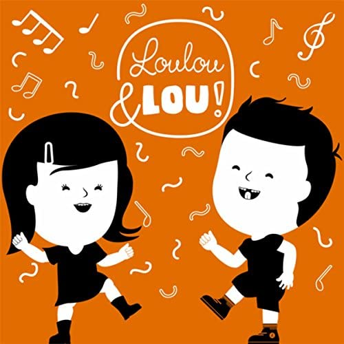 Canciones infantiles Loulou & Lou