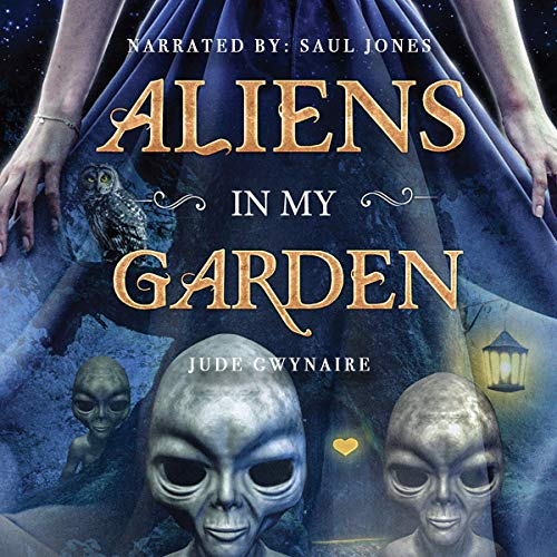 Aliens in My Garden audiobook cover art