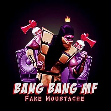 Bang Bang MF