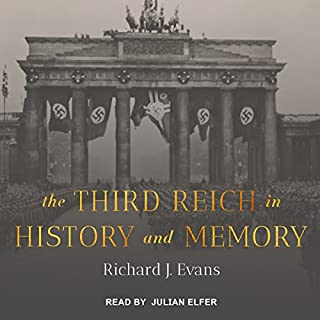 The Third Reich in History and Memory audiobook cover art
