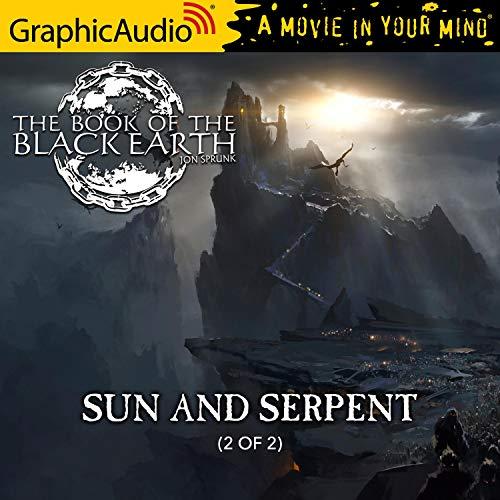 Couverture de Sun and Serpent (2 of 2) (Dramatized Adaptation)