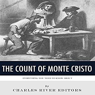 Everything You Need to Know About the Count of Monte Cristo audiobook cover art