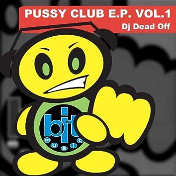 Pussy Club E.P. Vol.1
