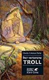 Charles Coleman Finlay: Der verlorene Troll