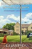 Nineteen Twenty My Plate Is Empty : A Grasshopper Lawns whodunit (English Edition)