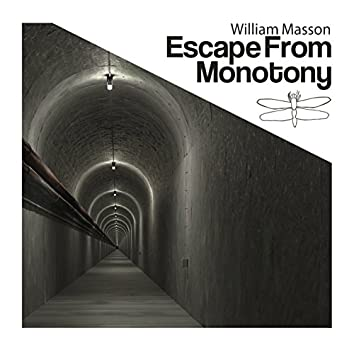 Escape from Monotony