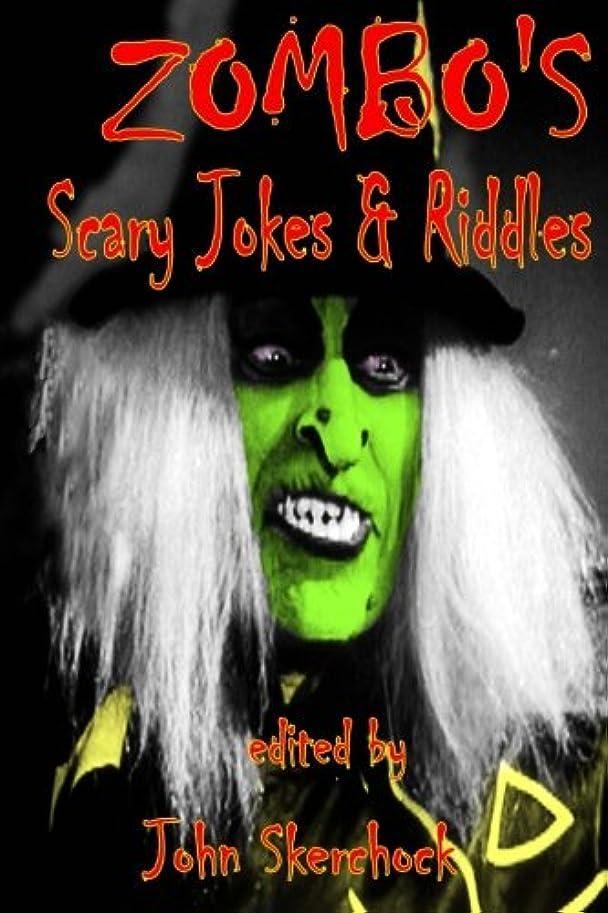 鎖ボンドデザイナーZombo's Scary Jokes & Riddles (Horror Host Series)