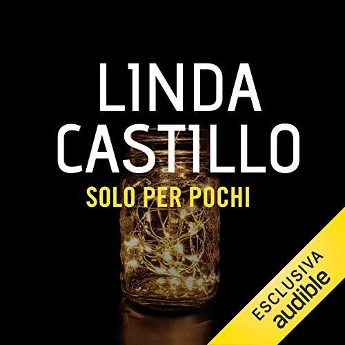 Solo per pochi     Kate Burkholder 8.5              De :                                                                                                                                 Linda Castillo                               Lu par :                                                                                                                                 Stefania Giuliani                      Durée : 1 h et 44 min     Pas de notations     Global 0,0