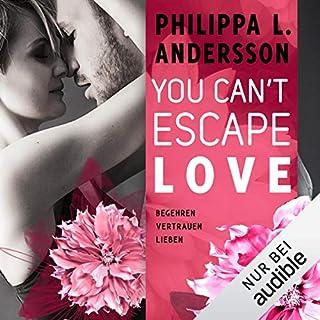 You Can't Escape Love - Begehren. Vertrauen. Lieben. Titelbild