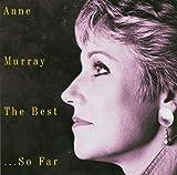 Songtexte von Anne Murray - The Best… So Far