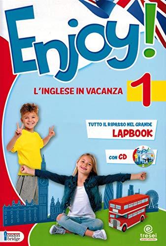 Enjoy! L'inglese va in vacanza. Per la Scuola elementare (Vol. 1)