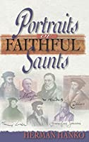 Portraits of Faithful Saints