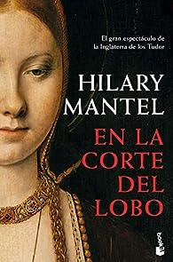 En la corte del lobo par Hilary Mantel