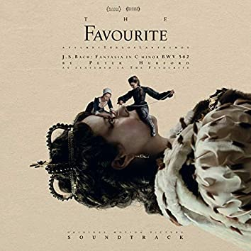 """Fantasia In C Minor, BWV 562 (From """"The Favourite"""")"""