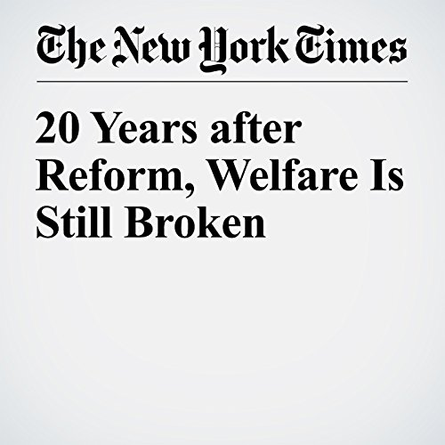 20 Years after Reform, Welfare Is Still Broken audiobook cover art