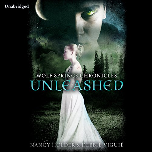 Wolf Springs Chronicles: Unleashed, Book 1 audiobook cover art