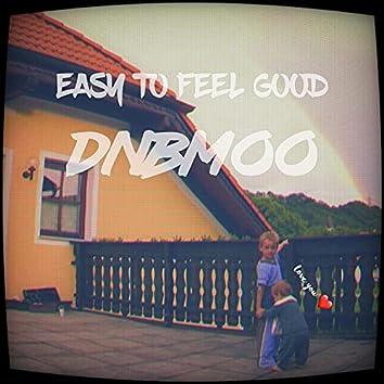 Easy to feel good