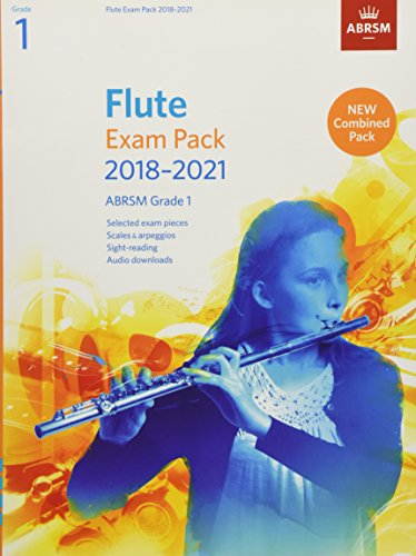 Flute Exam Pack 2018-2021, ABRSM Grade 1: Selected from the 2018-2021 syllabus. Score & Part, Audio Downloads, Scales & Sight-Reading (ABRSM Exam Pieces)