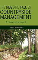The Rise and Fall of Countryside Management: A Historical Account