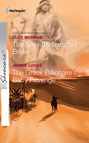 Download The Sheikh's Bartered Bride & The Greek Billionaire's Baby Revenge: The Sheikh's Bartered Bride\The Greek Billionaire's Baby Revenge (Harlequin Showcase) 0373688229